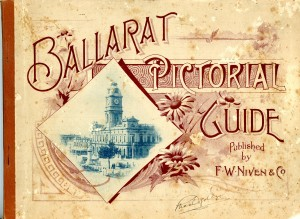 Ballarat: Pictorial Guide (Gold Museum collection, 2017.0470)